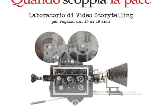 "Laboratorio di Video Storytelling ""Quando scoppia la pace"""